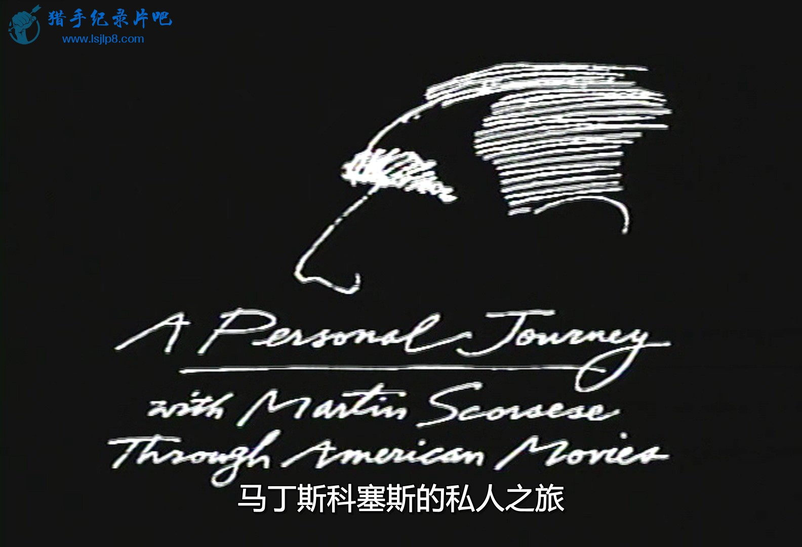 A.Personal.Journey.With.Martin.Scorsese.Through.American.Movies.1995.Part1.DVDRi.jpg