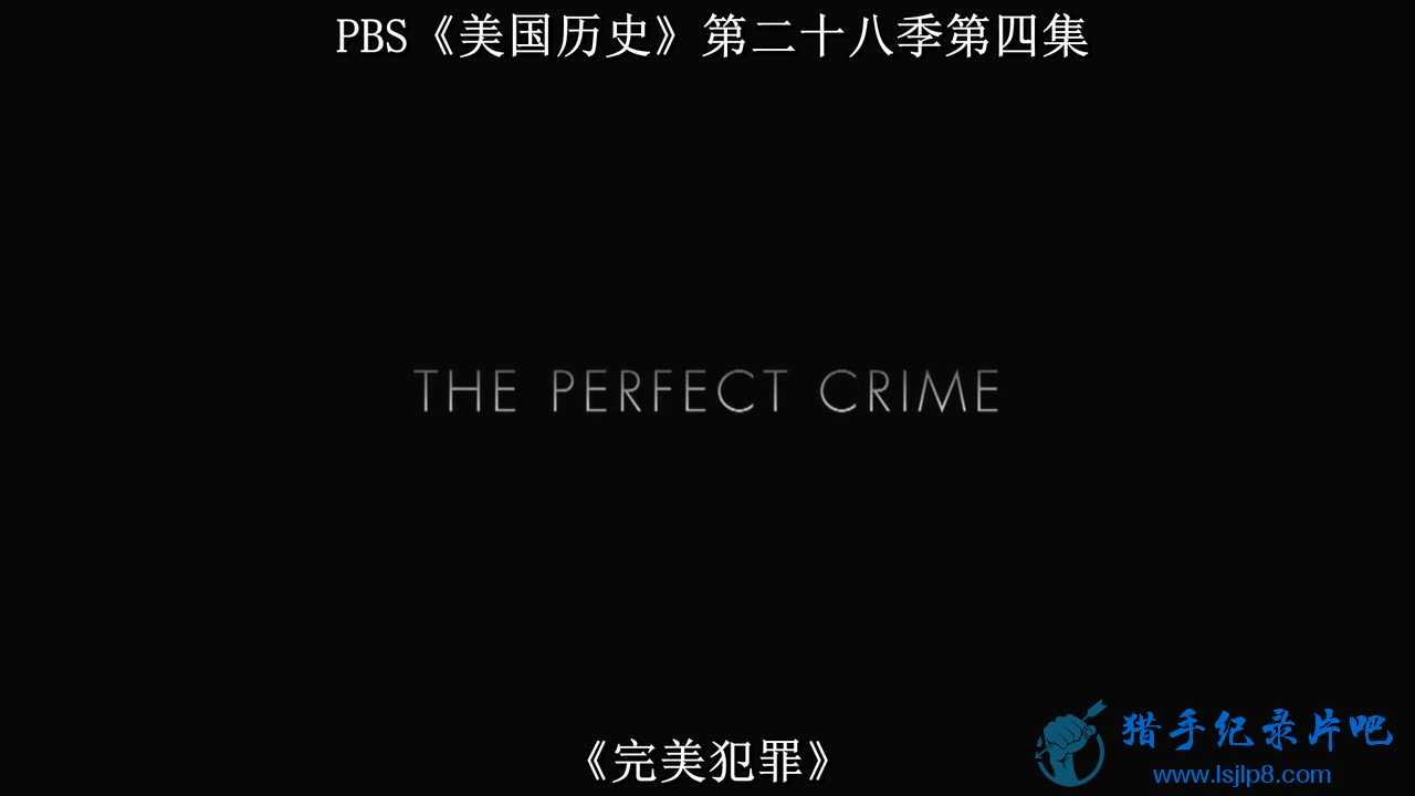 PBS.American.Experience.The.Perfect.Crime.720p.x264.HEVCguy.mkv_20200417_090034.528.jpg