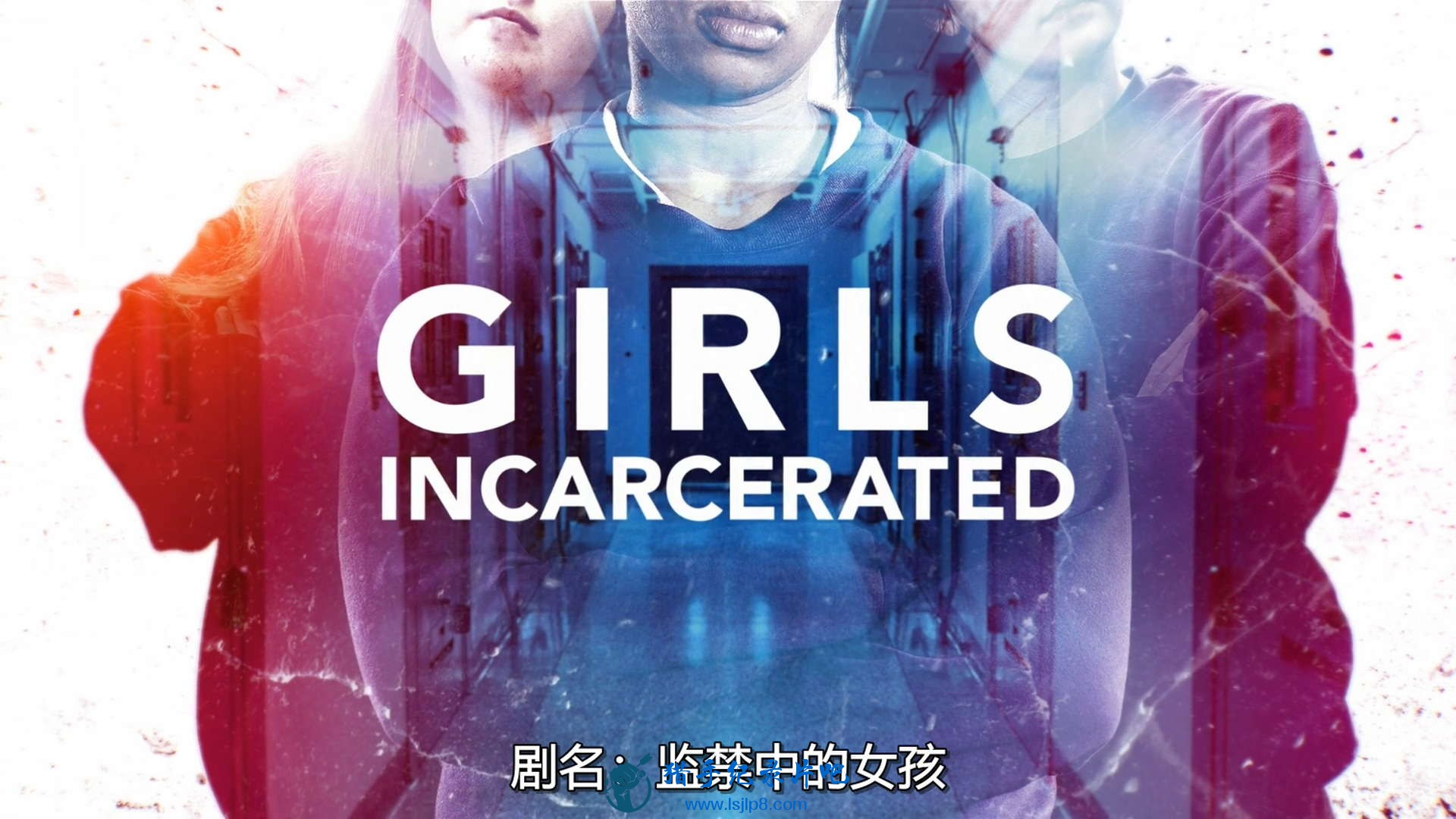 Girls Incarcerated S01E08 Chapter 8 Moving Mountains 1080p Netflix WEB-DL DD5.1 .jpg